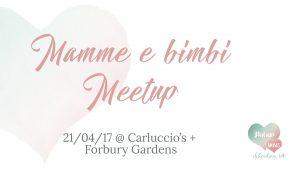 Mamme e Bimbi Meetup @ Forbury Gardens